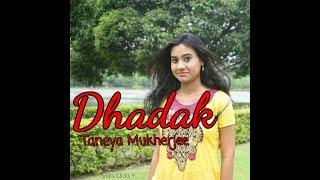 DHADAK - taneyamukherjee