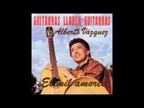 ALBERTO VAZQUEZ GUITARRAS, LLOREN GUITARRAS (DISCO COMPLETO) (DISCO VOL.  51)