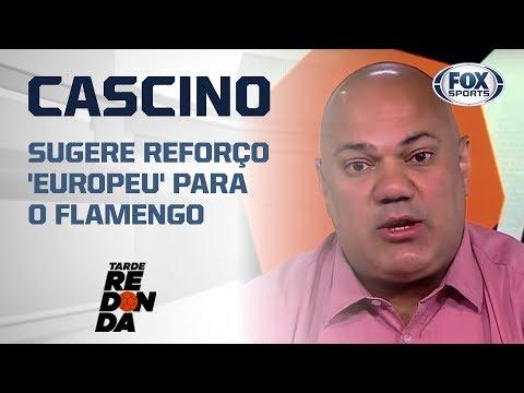 CASCINO SUGERE REFORÇO 'EUROPEU' PARA O FLAMENGO: 'PROMISSOR'