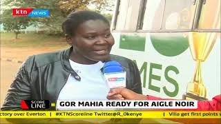 Gor Mahia ready for Burundian side Aigle Noir | #KTNScoreline