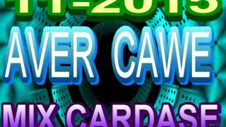 AVER CAWE 2015 MIX CARDASE