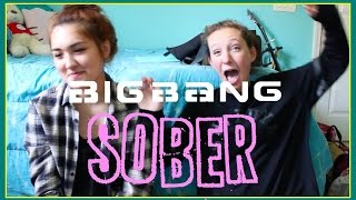 BIGBANG - Sober | MV Reaction