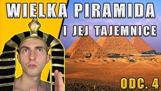 Złoty Wiek Egiptu – Wielka Piramida Cheopsa, 1 z 7 Cudów Świata Antycznego i jego tajemnice