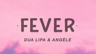 Dua Lipa & Angèle - Fever (Lyrics)