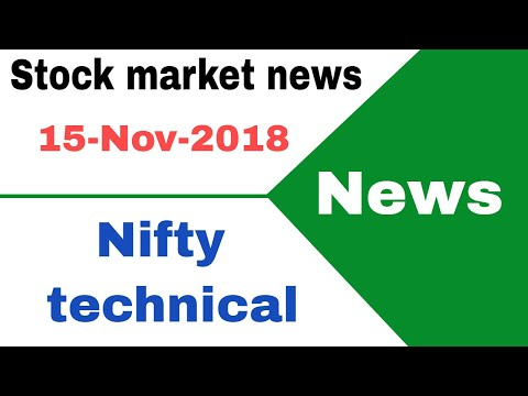 Stock market news #15-Nov-2018 - gmr infra, piramal ent. , mahindra elec., m&m, steel str. 🔥🔥🔥