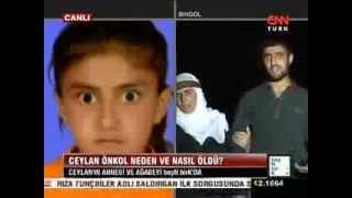 Ceylan Önkol´un Annesi CNN 5n1K