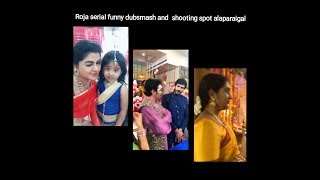 Roja Serial Funny Dubsmash And Shooting Spot Alaparaigal