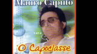 Mauro Caputo     Soffro  Pe' Te'
