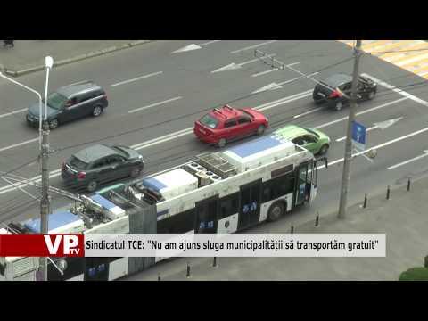 """Sindicatul TCE: """"Nu am ajuns sluga municipalității să transportăm gratuit"""""""