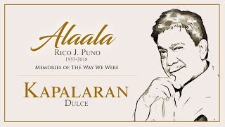Dulce – Kapalaran (Audio) ♪ | Alaala, Memories of the Way We Were
