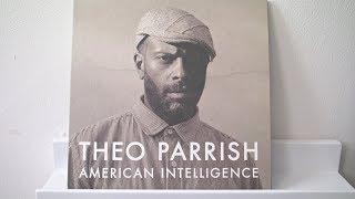 Theo Parrish - American Intelligence (full album)