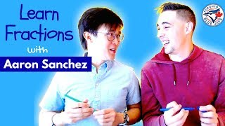 How to Add, Subtract, Divide, Multiply Fractions with Aaron Sanchez