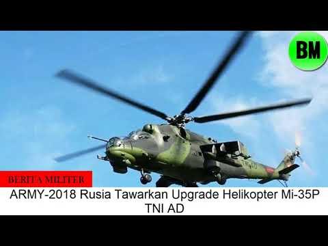 Berita Militer, Rusia Tawarkan Upgrade Helikopter Mi 35P TNI AD