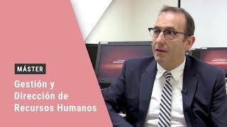 ¿Por qué formarse con un Master en Dirección de Recursos Humanos?
