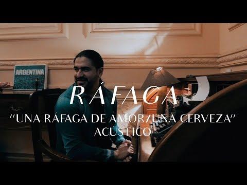 Ráfaga video Una Ráfaga de amor / Una cerveza - CMTV Acústico