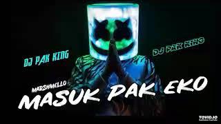 DJ Masok Pak Eko.