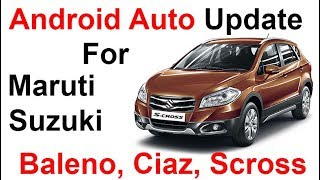 Free download] Baleno, Ciaz Android Auto update v1740 v1840