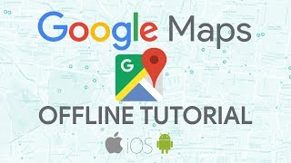 Google Maps Offline Just Got Easier to Use! (Tutorial)
