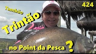 Tamba de Trintão no Point da Pesca - Fishingtur na TV 424