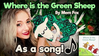 Where is the Green Sheep by Mem Fox as a song Kids Musical Storytelling Bedtime Story Toddlers Learn