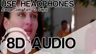 Aaoge Jab Tum   8D Audio Song   Jab We Met   (HQ) - YouTube
