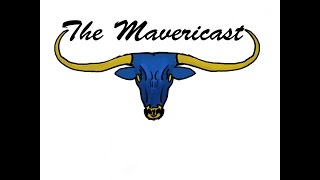 The Mavericast Episode 1: Welcome to the End of the World