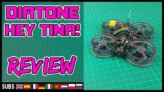 Diatone Hey Tina Whoop - 86mm Micro Drone Review