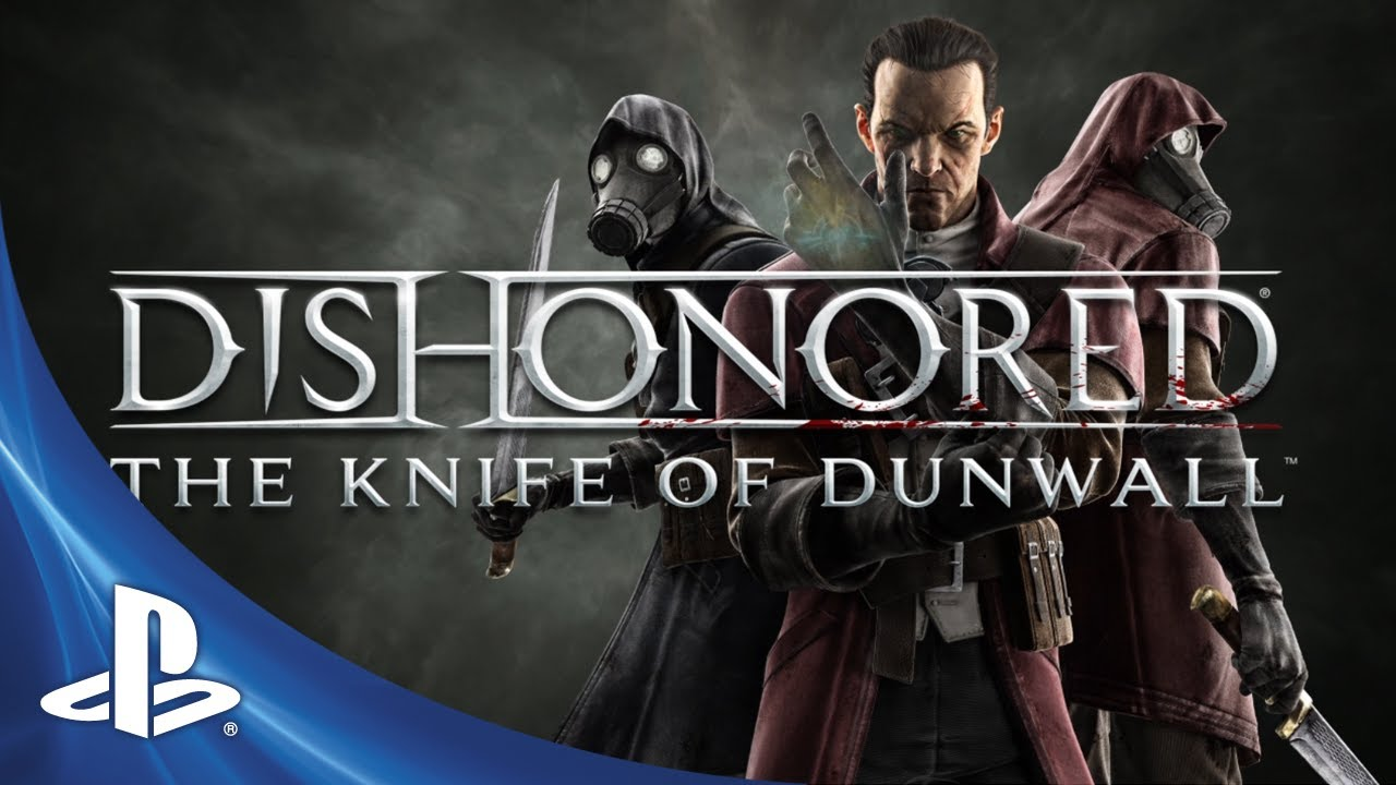 Dishonored: The Knife of Dunwall DLC Out Tuesday