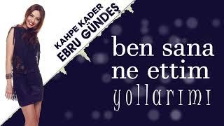 Ebru Gündeş - 08 Kahpe Kader (13,5 Albüm Lyric Video)