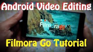 Android Video Editing : Filmora Go Tutorial [ Hindi ]