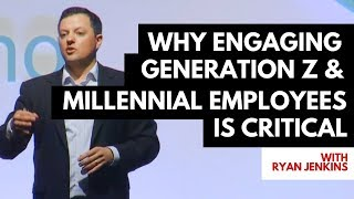 Why Engaging Generation Z and Millennial Employees is Critical