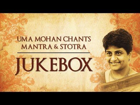 Uma Mohan Chants, Mantra & Stotra   Devotional   Jukebox    Times Music