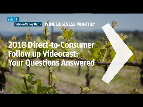 2018 Direct-to-Consumer Follow up Videocast: Your