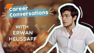 Career Conversations: Erwan Heussaff | Entrepreneur x Chef