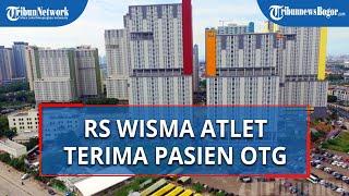 Tindak Lanjut Larangan Isolasi Mandiri di Jakarta, Kini RS Wisma Atlet Menerima Pasien OTG