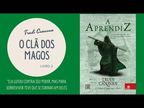 A Aprendiz - Trudi Canavan [O clã dos magos/ Livro 2]