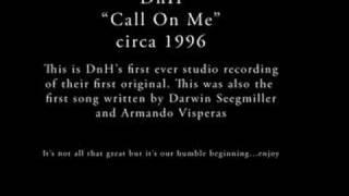 DnH- Call On Me