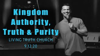 Kingdom Authority, Truth and Purity