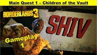 Borderlands 3 Main Quest - Children of the Vault - Gameplay Walkthrough Part 1