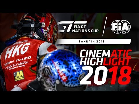 CINEMATIC BAHRAIN HIGHLIGHT - FIA GT Nations Cup 2018