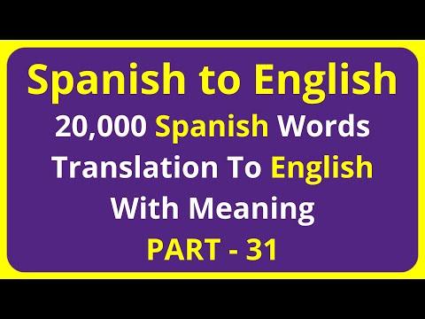 Translation of 20,000 Spanish Words To English Meaning - PART 31 | spanish to english translation
