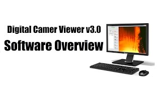 Digital Camera Viewer v3.0 - Software Overview