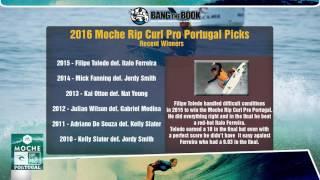 Moche Rip Curl Pro Portugal Picks - World Surfing League Odds