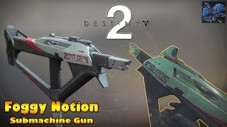 Destiny 2 -Lets Try The Foggy Notion Submachine Gun on PVP Online Multiplayer (How Good Is it??)