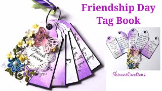 Friendship Day Tag Book/ DIY Handmade Gift For Friend