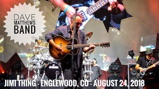 Jimi Thing - Dave Matthews Band - Englewood, CO - August 24, 2018
