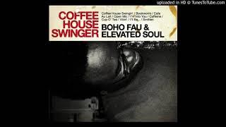 Boho Fau & Elevated Soul - Caffeine