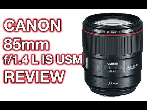 The New Canon EF 85mm F/1.4L IS USM Is A Sexy Beast! Mp3