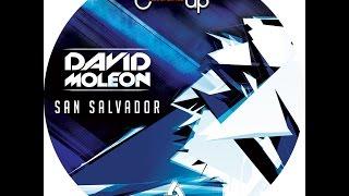 David Moleon - San Salvador (Original Mix)-TECHNO MUSIC