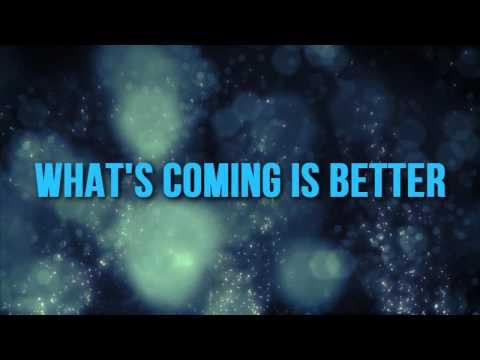 "Deon Kipping ""What's Coming Is Better"" Lyric Video"